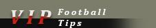 Vip Football Tips - VIP football betting tips